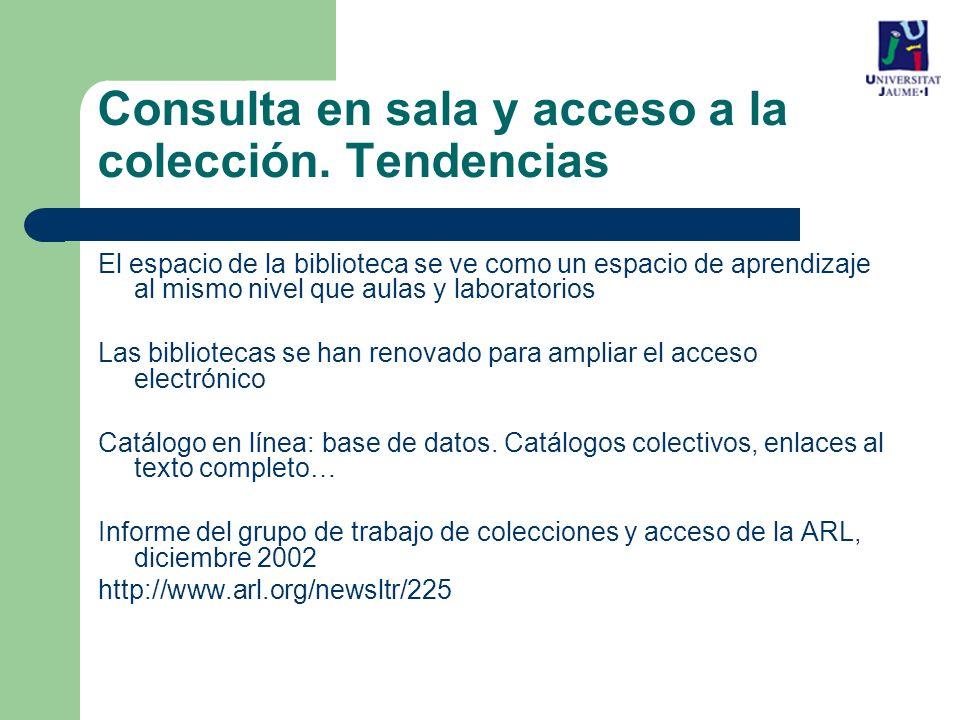 Consulta en sala y acceso a la colección. Tendencias