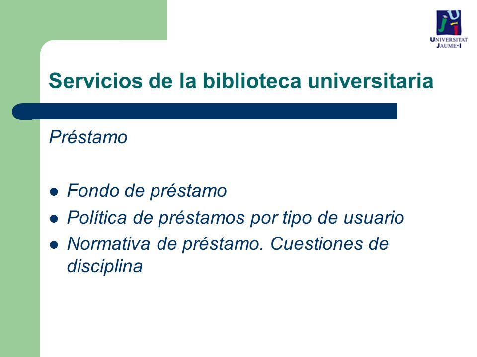 Servicios de la biblioteca universitaria