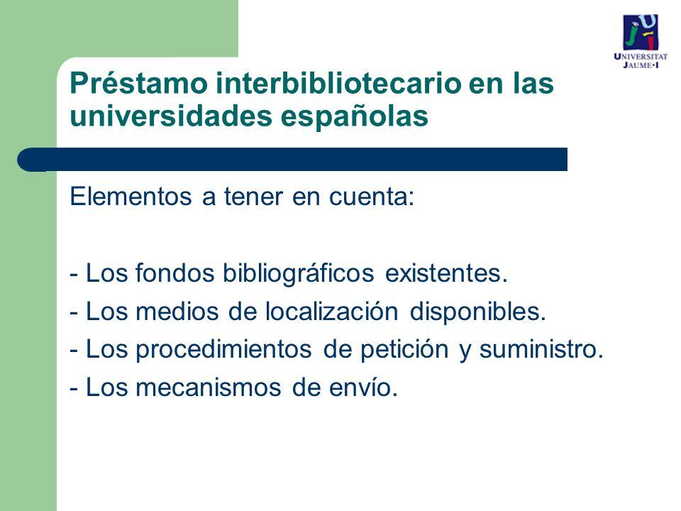 Préstamo interbibliotecario en las universidades españolas