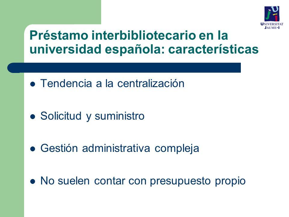 Préstamo interbibliotecario en la universidad española: características