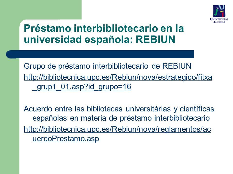 Préstamo interbibliotecario en la universidad española: REBIUN