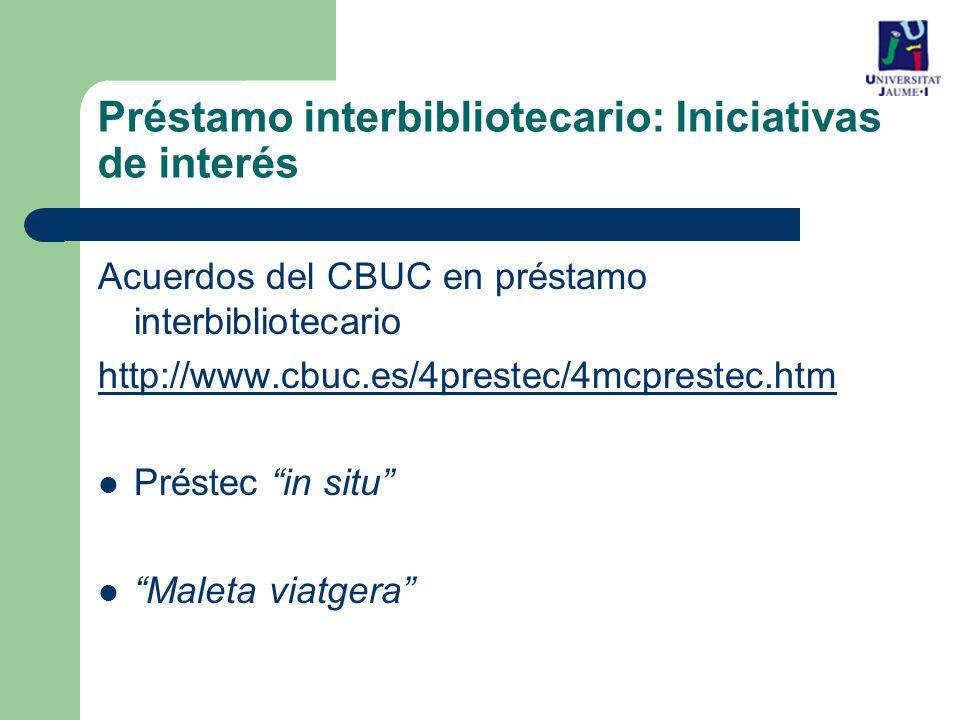 Préstamo interbibliotecario: Iniciativas de interés