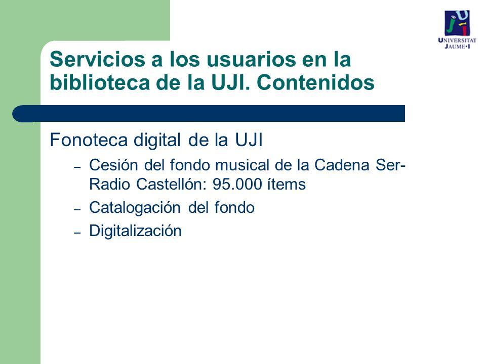 Servicios a los usuarios en la biblioteca de la UJI. Contenidos