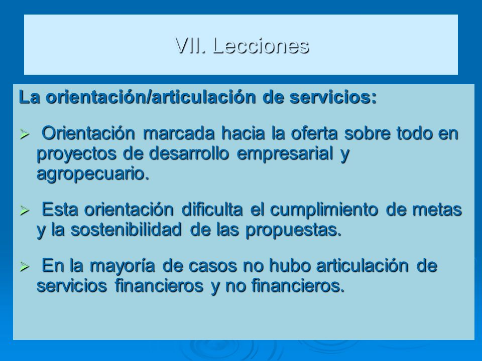 VII. Lecciones La orientación/articulación de servicios: