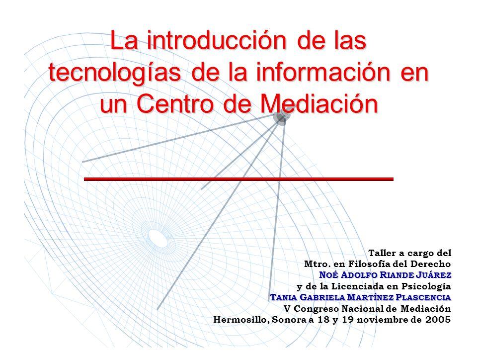 La introducción de las tecnologías de la información en un Centro de Mediación