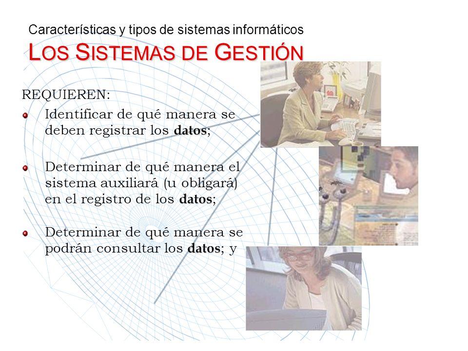 Identificar de qué manera se deben registrar los datos;