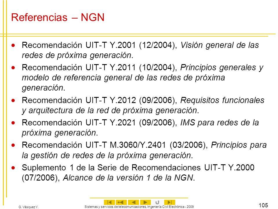 Referencias – NGN Recomendación UIT-T Y.2001 (12/2004), Visión general de las redes de próxima generación.