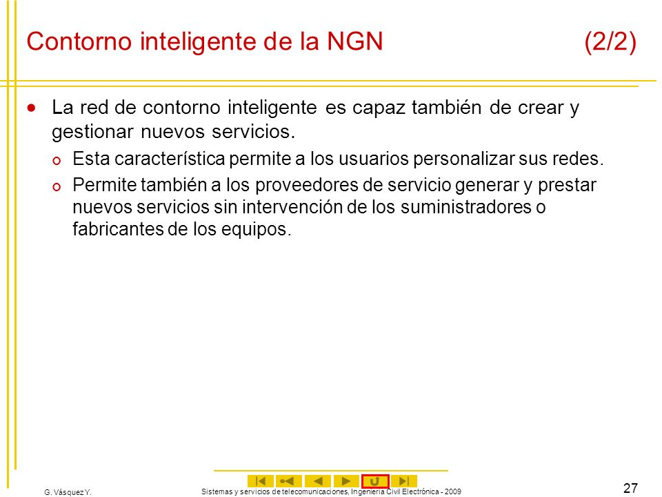 Contorno inteligente de la NGN (2/2)