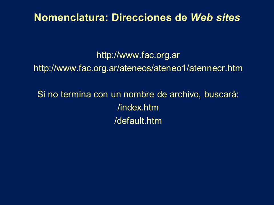 Nomenclatura: Direcciones de Web sites