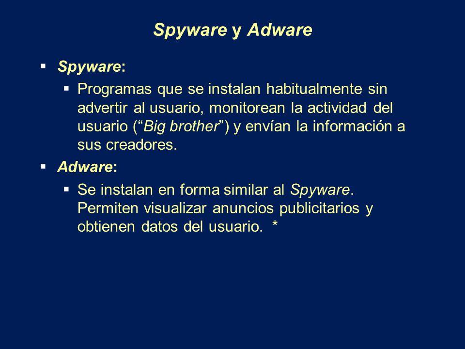 Spyware y Adware Spyware: