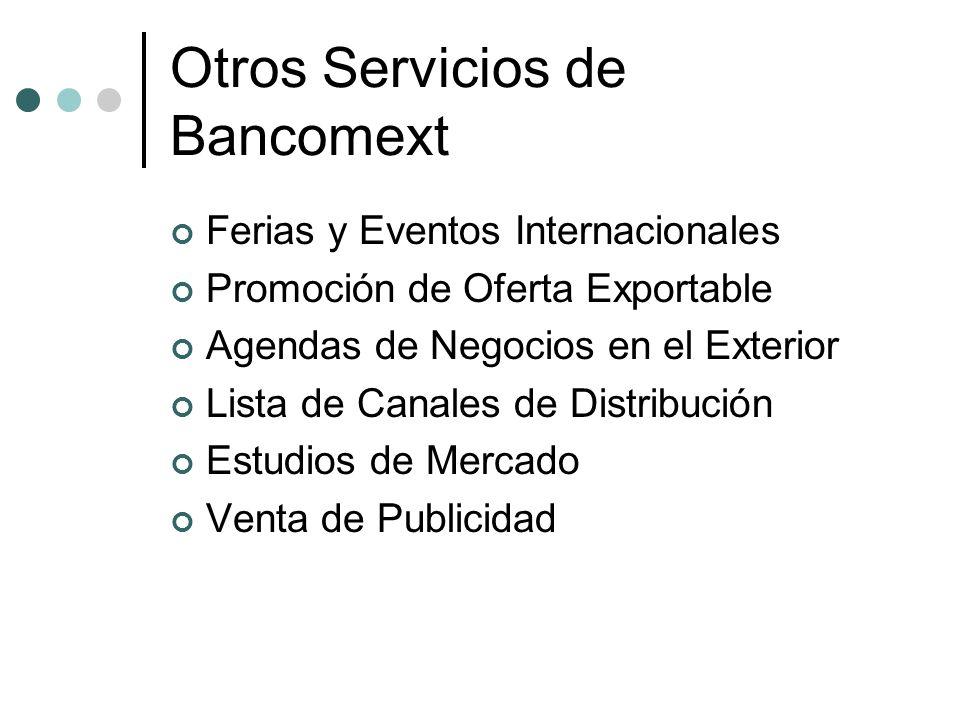 Otros Servicios de Bancomext