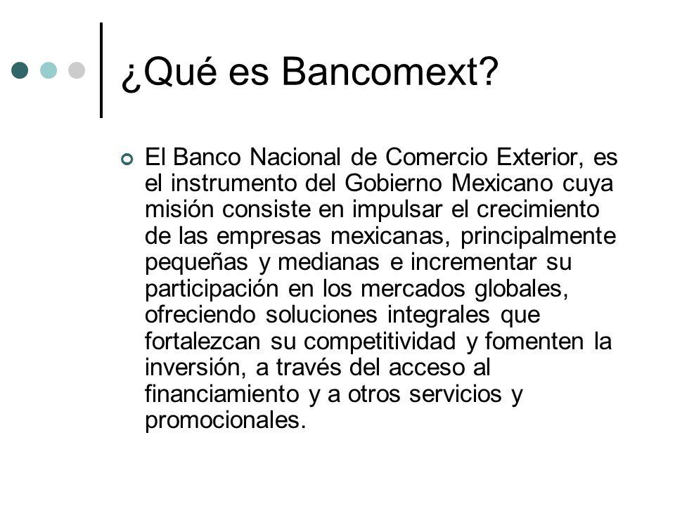 ¿Qué es Bancomext