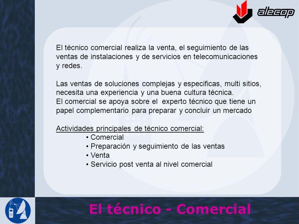 El técnico comercial realiza la venta, el seguimiento de las ventas de instalaciones y de servicios en telecomunicaciones y redes.