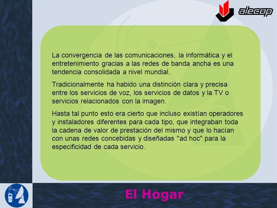 La convergencia de las comunicaciones, la informática y el entretenimiento gracias a las redes de banda ancha es una tendencia consolidada a nivel mundial.