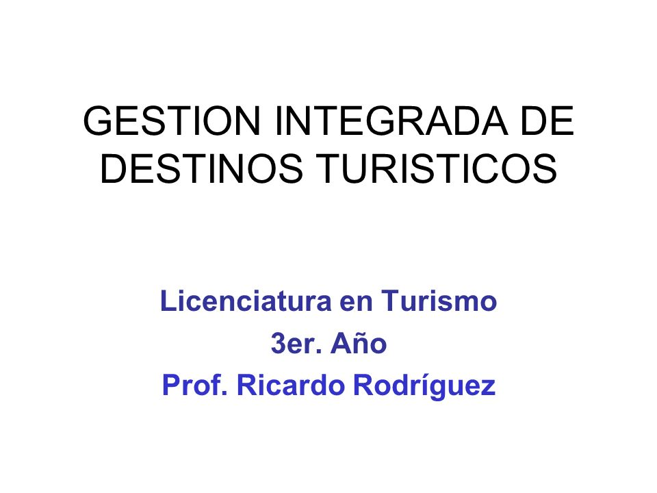 GESTION INTEGRADA DE DESTINOS TURISTICOS
