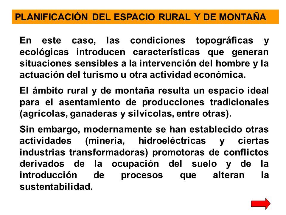 PLANIFICACIÓN DEL ESPACIO RURAL Y DE MONTAÑA