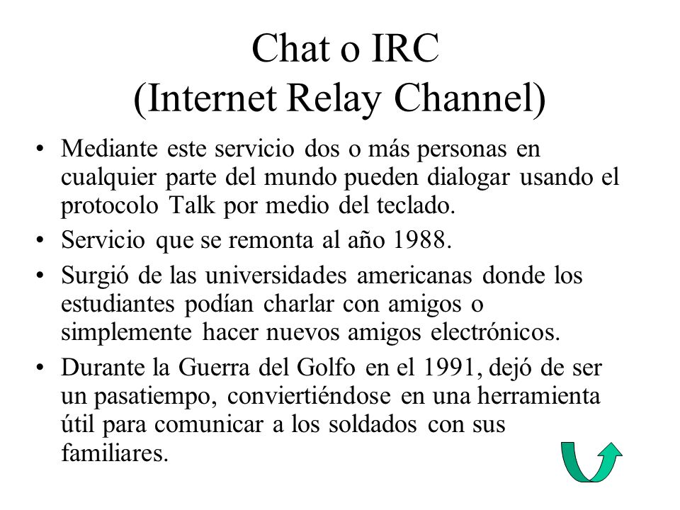 Chat o IRC (Internet Relay Channel)