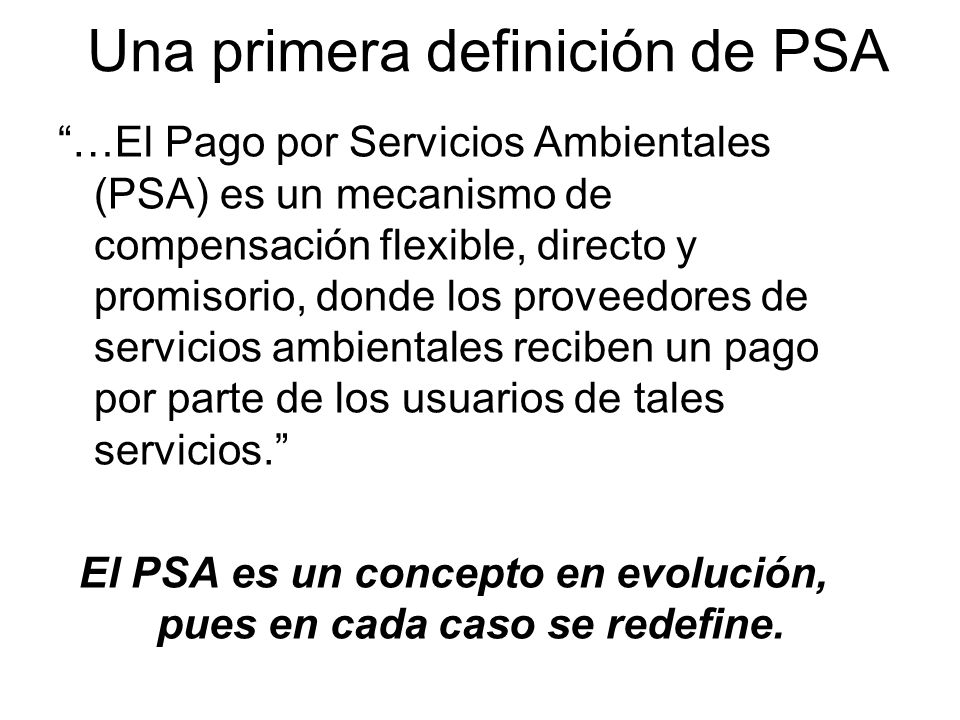 Una primera definición de PSA