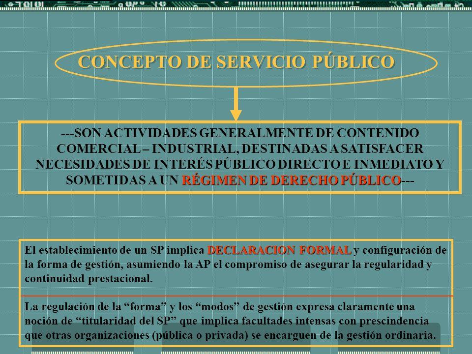CONCEPTO DE SERVICIO PÚBLICO