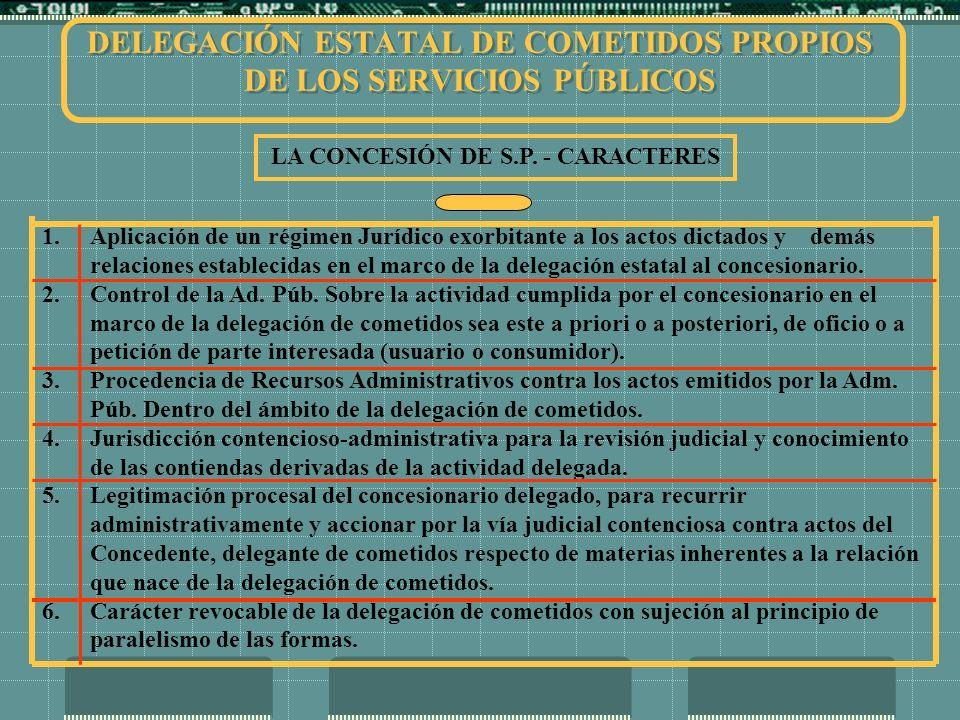 DELEGACIÓN ESTATAL DE COMETIDOS PROPIOS DE LOS SERVICIOS PÚBLICOS