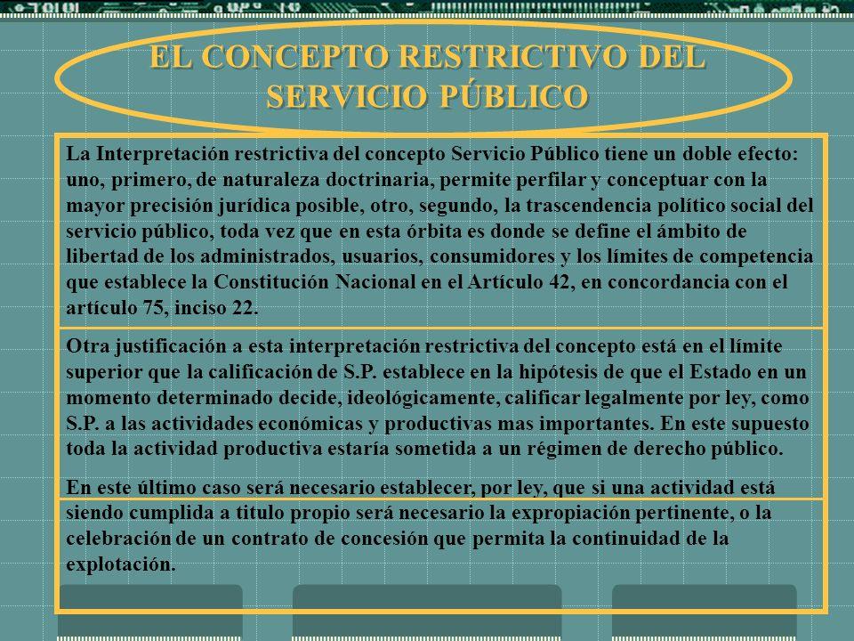 EL CONCEPTO RESTRICTIVO DEL SERVICIO PÚBLICO