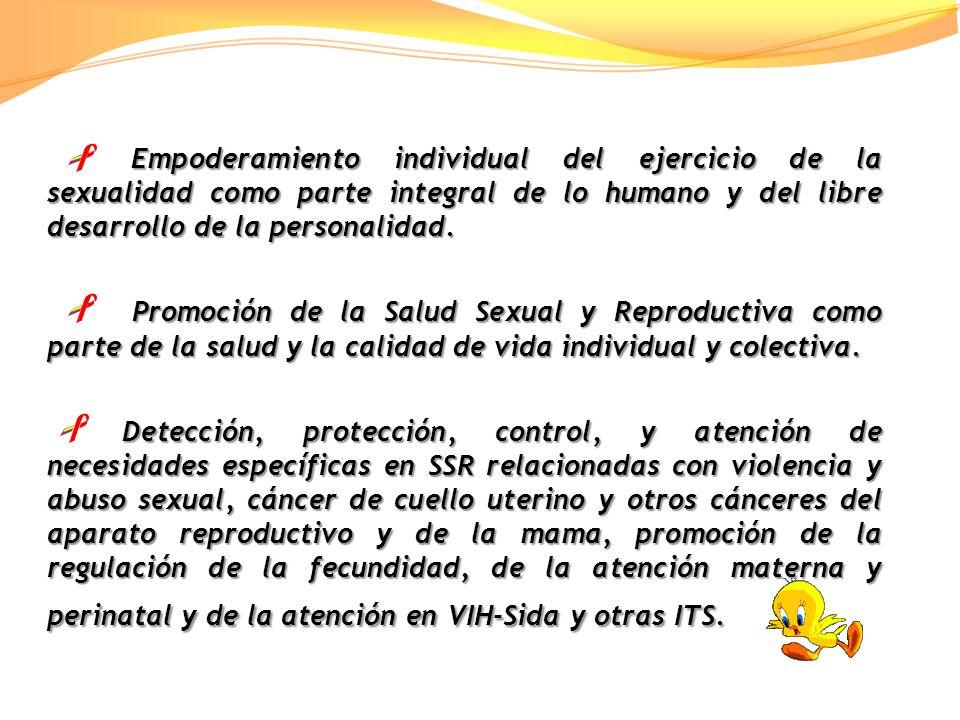 Empoderamiento individual del ejercicio de la sexualidad como parte integral de lo humano y del libre desarrollo de la personalidad.