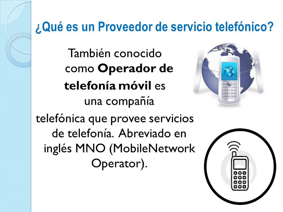 ¿Qué es un Proveedor de servicio telefónico
