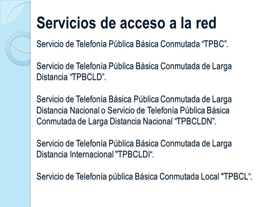 Servicios de acceso a la red