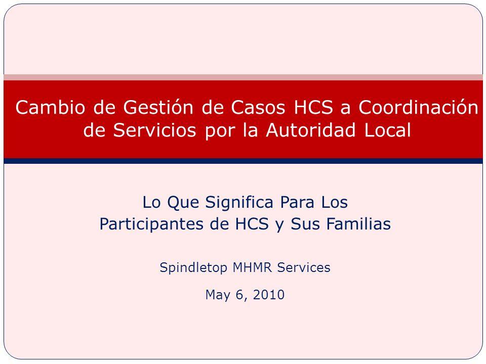 Cambio de Gestión de Casos HCS a Coordinación de Servicios por la Autoridad Local