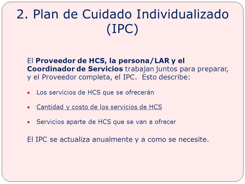 2. Plan de Cuidado Individualizado (IPC)