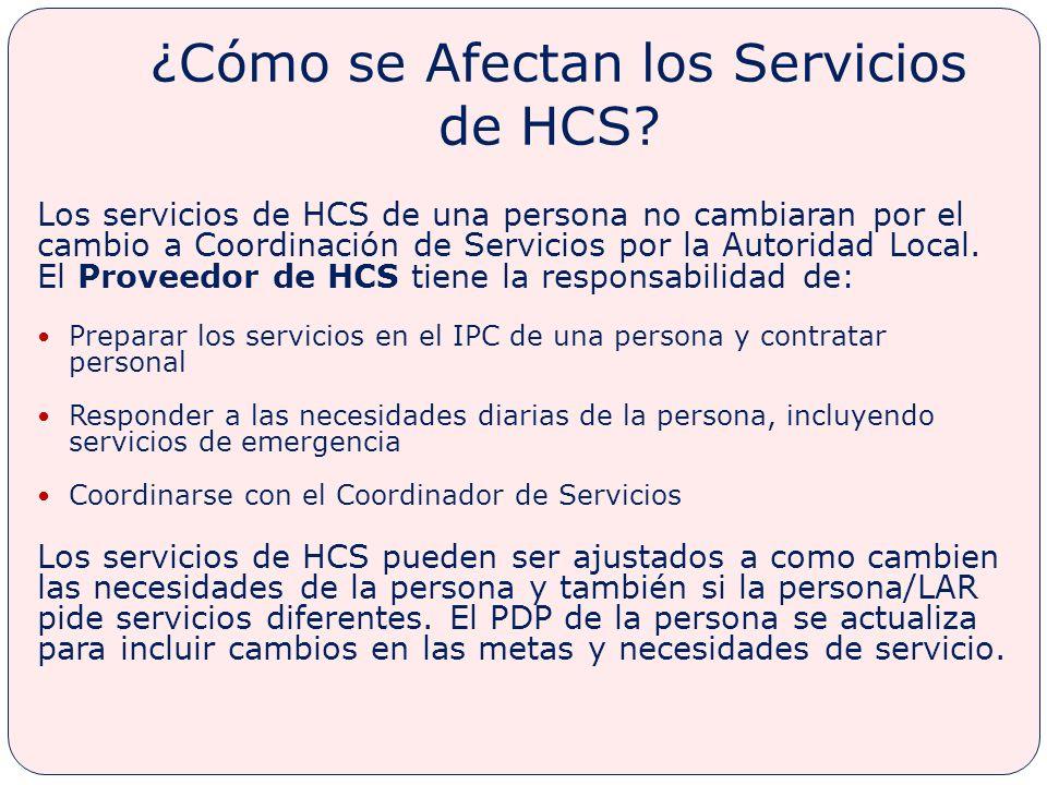 ¿Cómo se Afectan los Servicios de HCS