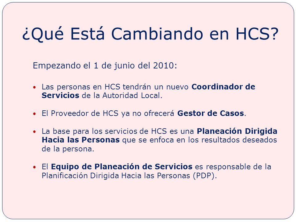 ¿Qué Está Cambiando en HCS
