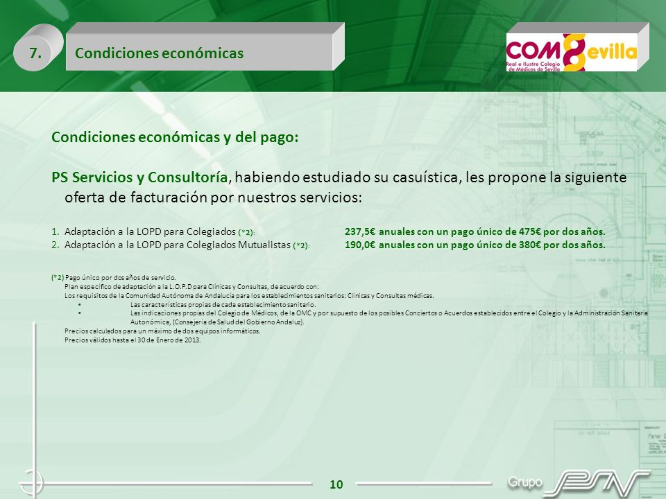 7. Condiciones económicas