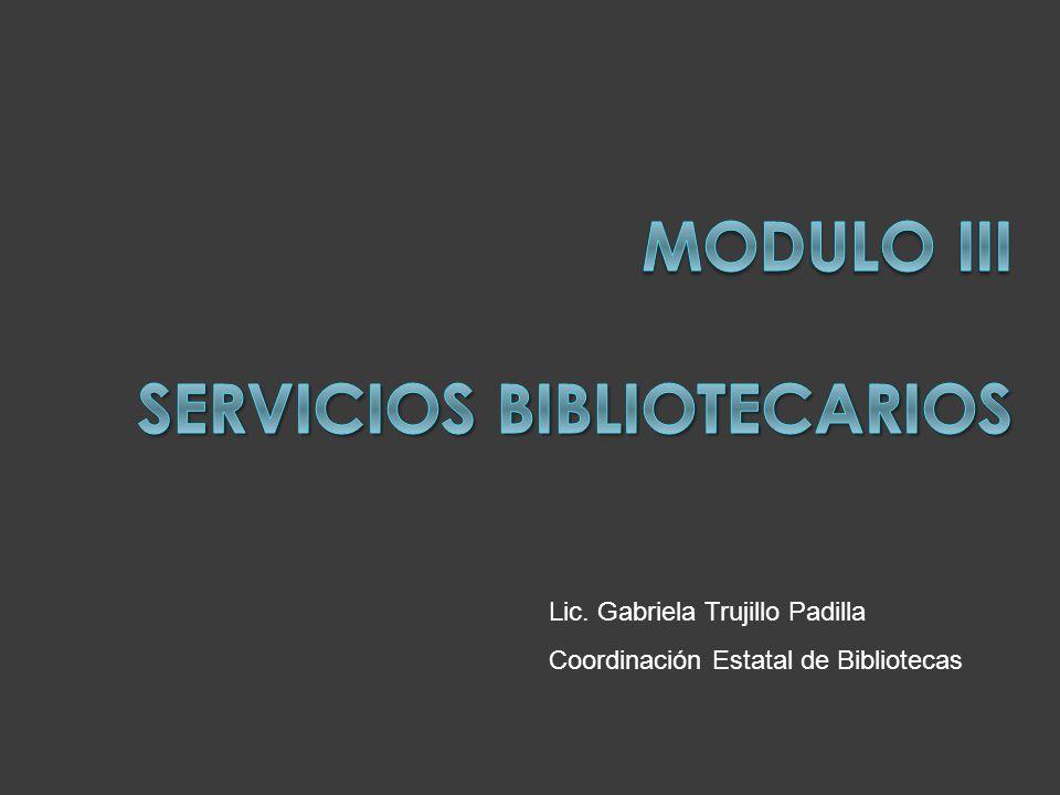 Modulo III SERVICIOS BIBLIOTECARIOS