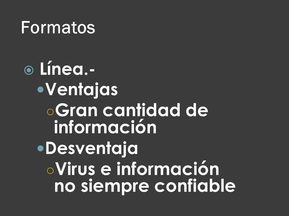Formatos Gran cantidad de información