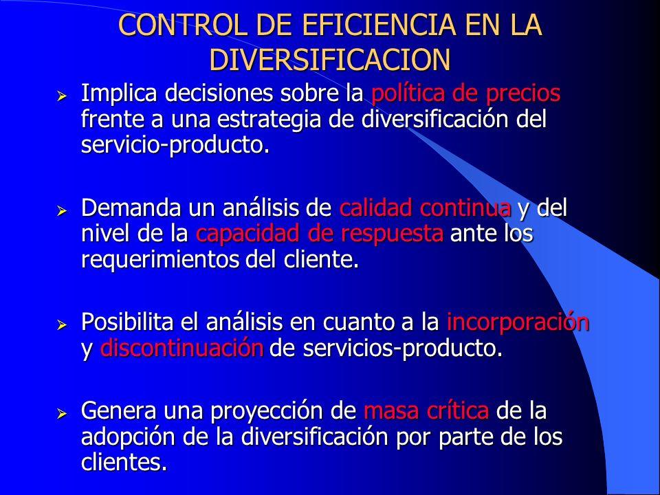 CONTROL DE EFICIENCIA EN LA DIVERSIFICACION