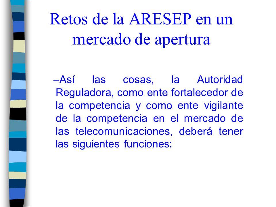 Retos de la ARESEP en un mercado de apertura
