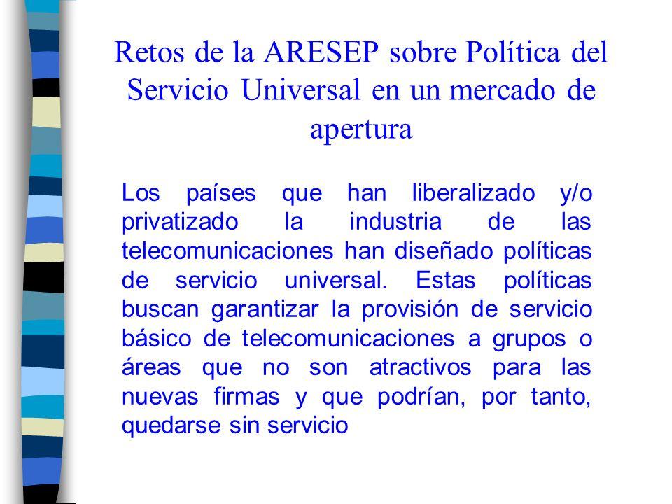 Retos de la ARESEP sobre Política del Servicio Universal en un mercado de apertura