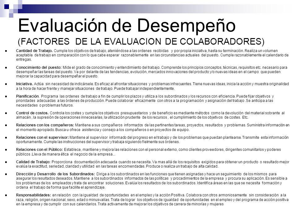 Evaluación de Desempeño (FACTORES DE LA EVALUACION DE COLABORADORES)