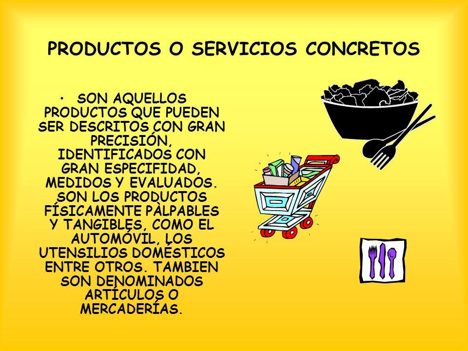 PRODUCTOS O SERVICIOS CONCRETOS