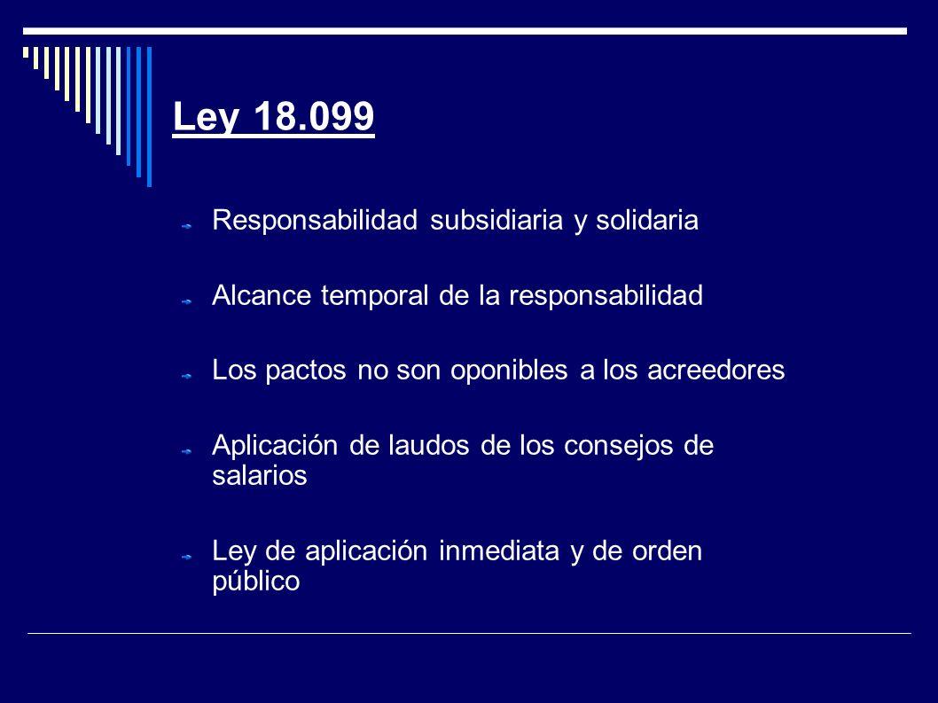 Ley 18.099 Responsabilidad subsidiaria y solidaria