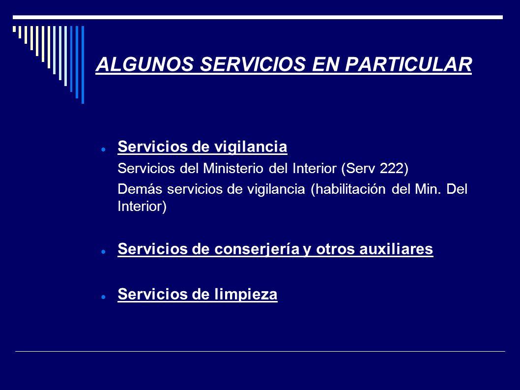 ALGUNOS SERVICIOS EN PARTICULAR