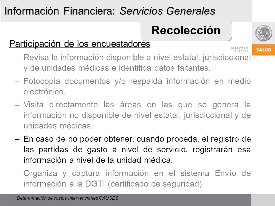Recolección Información Financiera: Servicios Generales