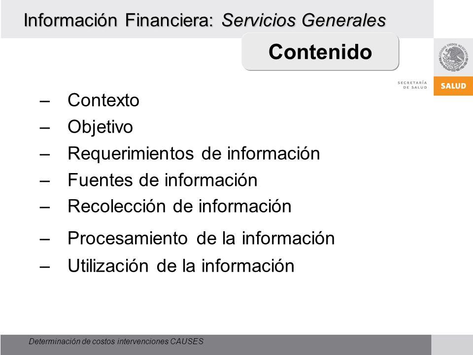 Información Financiera: Servicios Generales