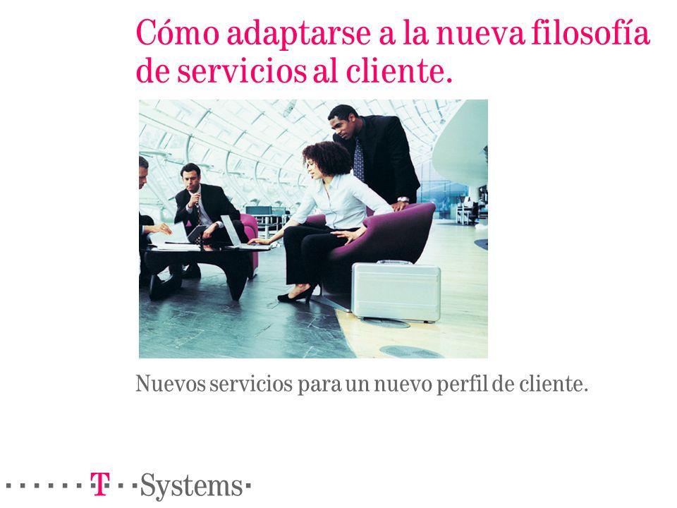 Cómo adaptarse a la nueva filosofía de servicios al cliente.