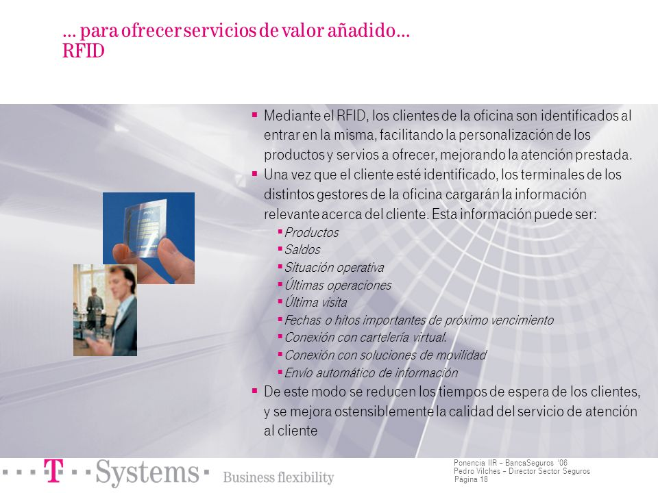 … para ofrecer servicios de valor añadido… RFID