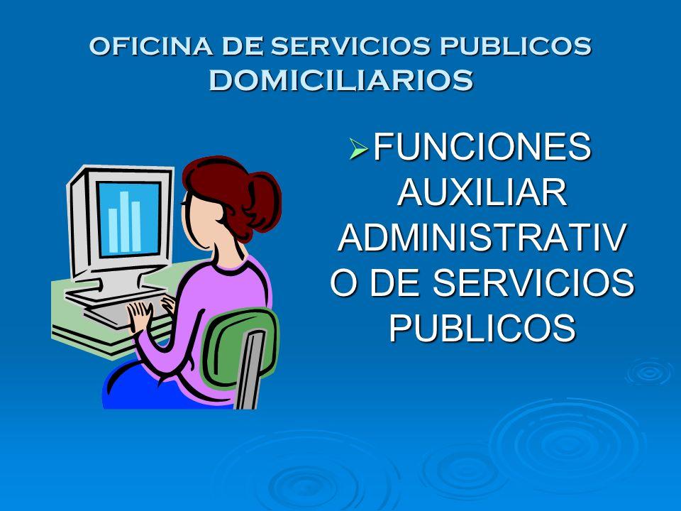 OFICINA DE SERVICIOS PUBLICOS DOMICILIARIOS