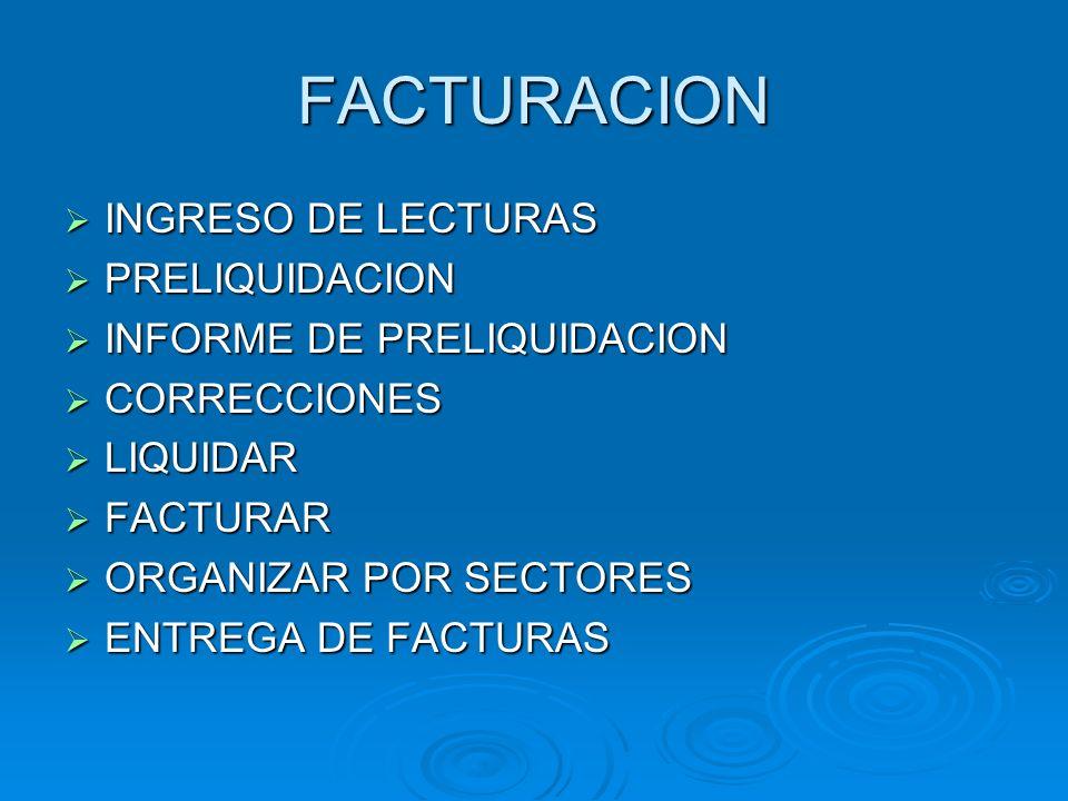 FACTURACION INGRESO DE LECTURAS PRELIQUIDACION