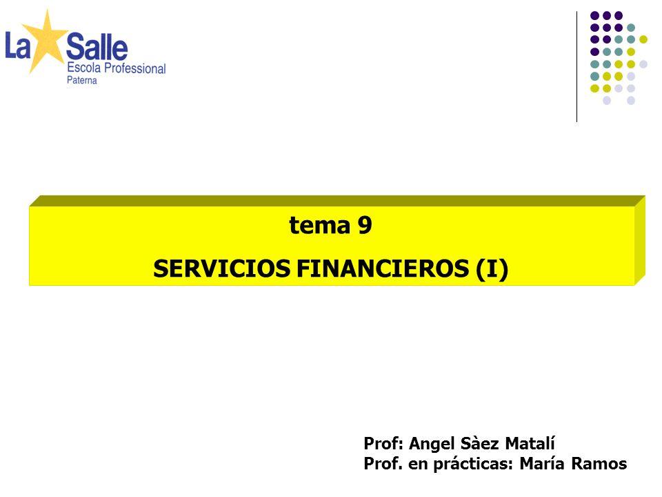 SERVICIOS FINANCIEROS (I)