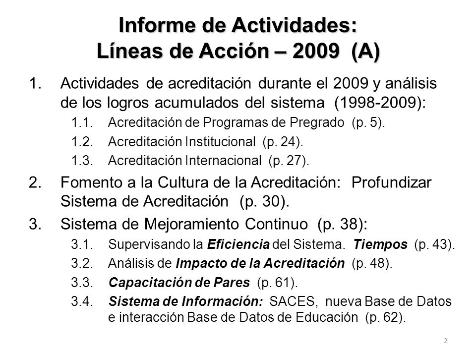 Informe de Actividades: Líneas de Acción – 2009 (A)